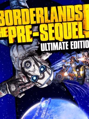 Borderlands: The Pre-Sequel Ultimate Edition